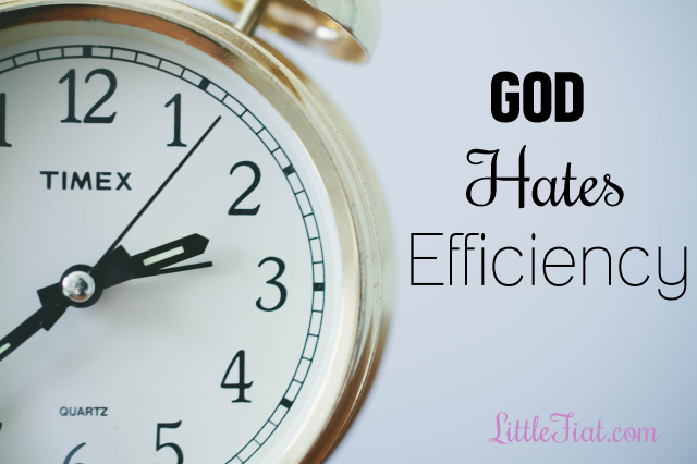 God Hates Efficiency