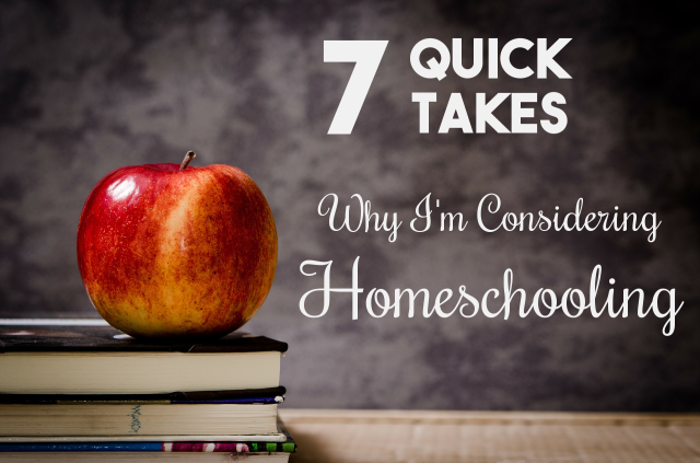 Why I'm Considering Homeschooling